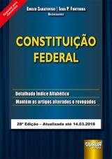 Constituição Federal - Especial para Concursos - Atualizada até 14.03.2018 -