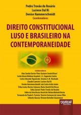 Direito Constitucional Luso e Brasileiro na Contemporaneidade -