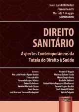 Direito Sanitário - Aspectos Contemporâneos da Tutela do Direito à Saúde