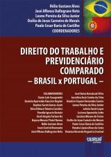 Direito do Trabalho e Previdenciário Comparado - Brasil x Portugal -
