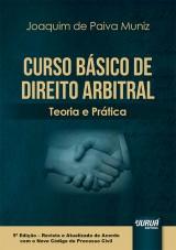 Curso Básico de Direito Arbitral - Teoria e Prática