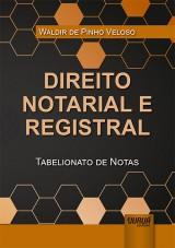 Direito Notarial e Registral - Tabelionato de Notas