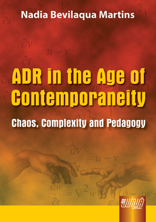 Juru editora adr in the age of contemporaneity chaos adr in the age of contemporaneity chaos complexity and pedagogy fandeluxe Images