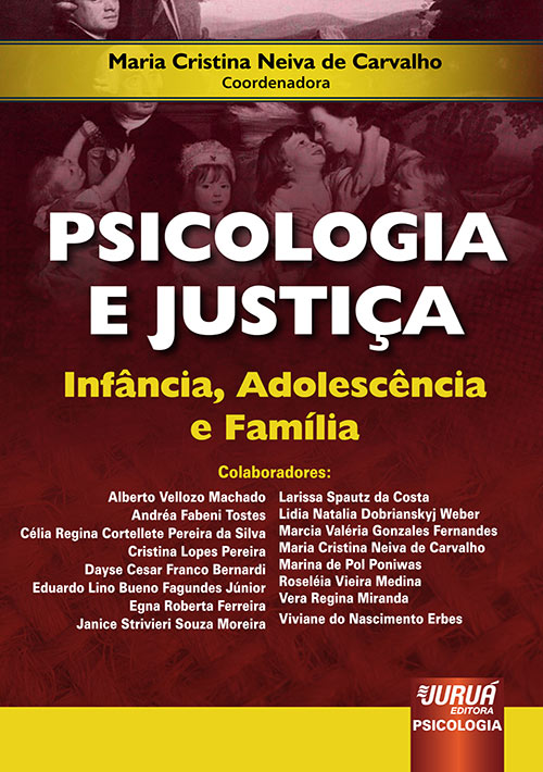 e0fb8672351 Juruá Editora - Psicologia e Justiça - Infância