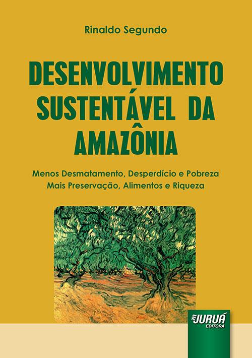 Juruá Editora - Desenvolvimento Sustentável da Amazônia