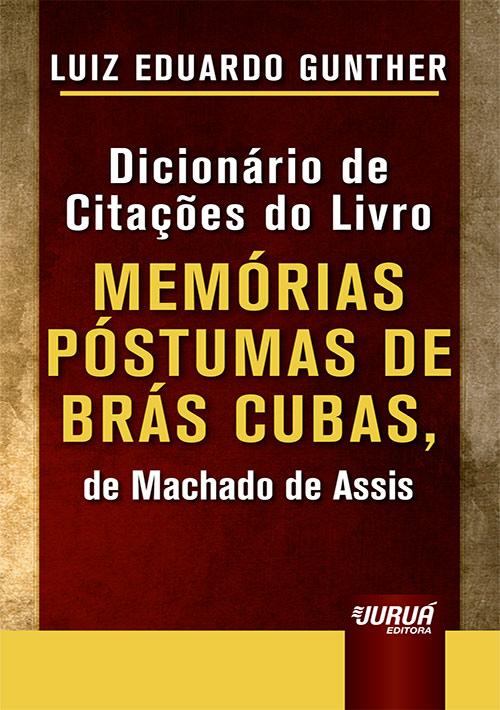 Juruá Editora Dicionário De Citações Do Livro Memórias Póstumas De