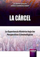 La Cárcel en España, Portugal y Brasil