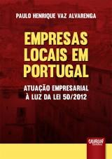 Empresas Locais em Portugal - Atuação Empresarial à Luz da Lei 50/2012
