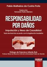 Responsabilidad por Daños - Imputación y Nexo de Causalidad
