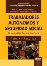 Trabajadores Autónomos y Seguridad Social