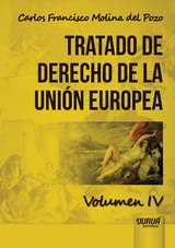 Tratado de Derecho de la Unión Europea - Volumen IV