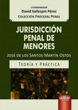 Jurisdicción de Menores en España - Teoría y Práctica
