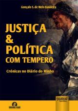 Justiça & Política com Tempero - Crónicas no Diário do Minho