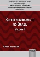 Superendividamento no Brasil - Volume II