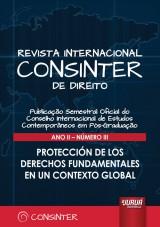 Revista Internacional Consinter de Direito - Ano II - Número III - Protección de los Derechos Fundamentales en un Contexto Global