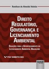 Direito Regulatório, Governança e Licenciamento Ambiental