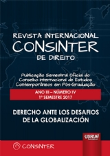 Revista Internacional Consinter de Direito - Ano III - Número IV - 1º Semestre 2017 - Derecho ante los Desafios de la Globalización