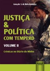 Justiça & Política com Tempero - Volume II