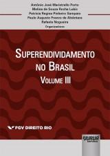 Superendividamento no Brasil - Volume III