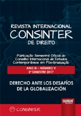 Revista Internacional Consinter de Direito - Ano III - Número V - 2º Semestre 2017 - Derecho ante los Desafios de la Globalización
