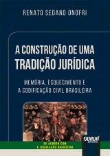 Construção de uma Tradição Jurídica, A