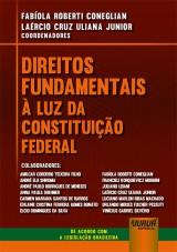 Direitos Fundamentais à Luz da Constituição Federal