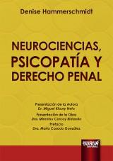 Neurociencias, Psicopatía y Derecho Penal