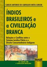 Índios Brasileiros e a Civilização Branca