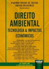Direito Ambiental, Tecnologia & Impactos Econômicos