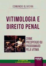 Vitimologia e Direito Penal