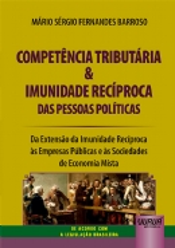 Competência Tributária & Imunidade Recíproca das Pessoas Políticas