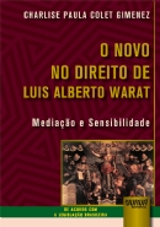 Novo no Direito de Luis Alberto Warat, O