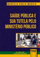 Saúde Pública e sua Tutela pelo Ministério Público