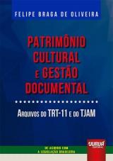 Patrimônio Cultural e Gestão Documental