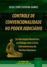 Controle de Convencionalidade no Poder Judiciário