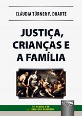 Justiça, Crianças e a Família