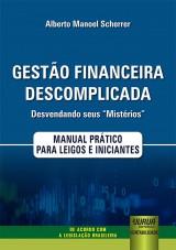 """Gestão Financeira Descomplicada - Desvendando seus """"Mistérios"""""""