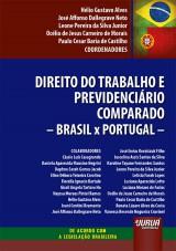 Direito do Trabalho e Previdenciário Comparado - Brasil x Portugal