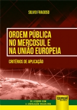 Ordem Pública no Mercosul e na União Europeia