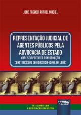 Representação Judicial de Agentes Públicos Pela Advocacia de Estado
