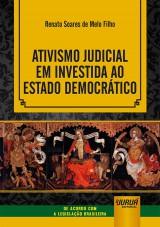 Ativismo Judicial em Investida ao Estado Democrático