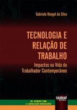 Tecnologia e Relação de Trabalho