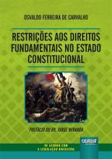 Restrições aos Direitos Fundamentais no Estado Constitucional