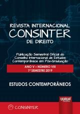 Revista Internacional Consinter de Direito - Ano V - Número VIII - 1º Semestre 2019 - Estudos Contemporâneos