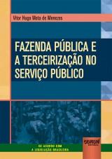 Fazenda Pública e a Terceirização no Serviço Público