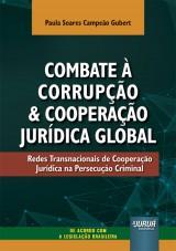 Combate à Corrupção e Cooperação Jurídica Global