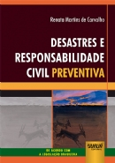 Desastres e Responsabilidade Civil Preventiva