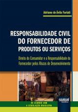 Responsabilidade Civil do Fornecedor de Produtos ou Serviços
