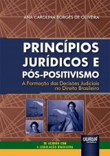 Princípios Jurídicos e Pós-Positivismo