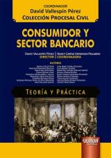 Consumidor y Sector Bancario - Teoría y Práctica